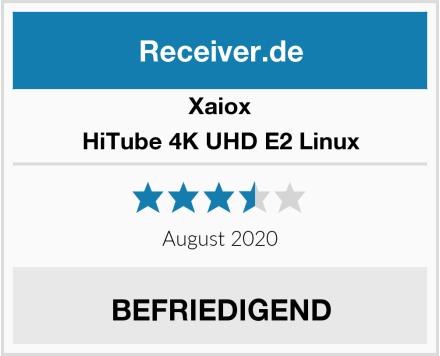 Xaiox HiTube 4K UHD E2 Linux Test