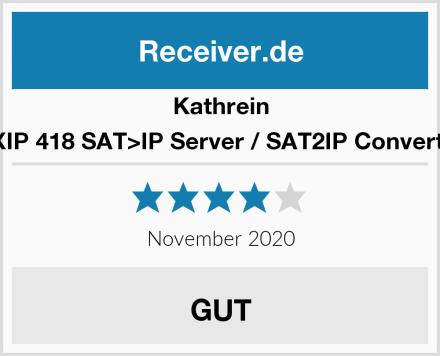 Kathrein EXIP 418 SAT>IP Server / SAT2IP Converter Test