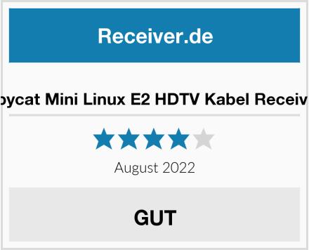 Spycat Mini Linux E2 HDTV Kabel Receiver Test