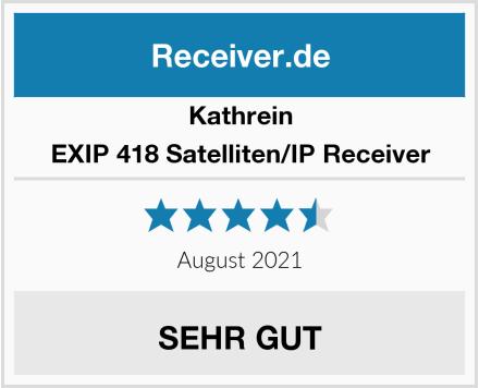 Kathrein EXIP 418 Satelliten/IP Receiver Test